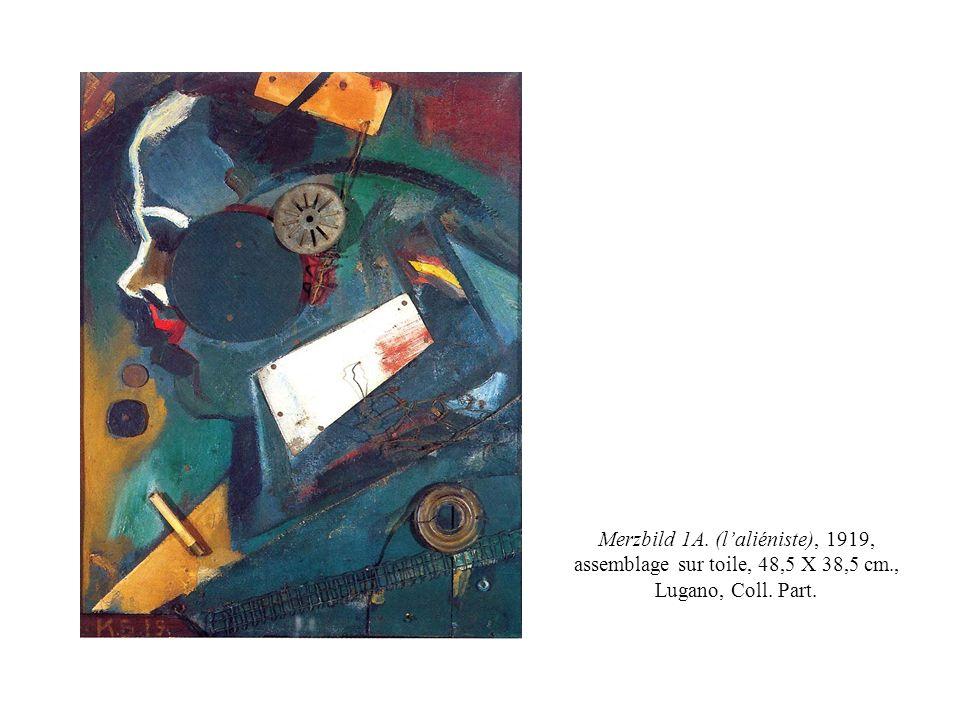 Merzbild 1A. (l'aliéniste), 1919, assemblage sur toile, 48,5 X 38,5 cm