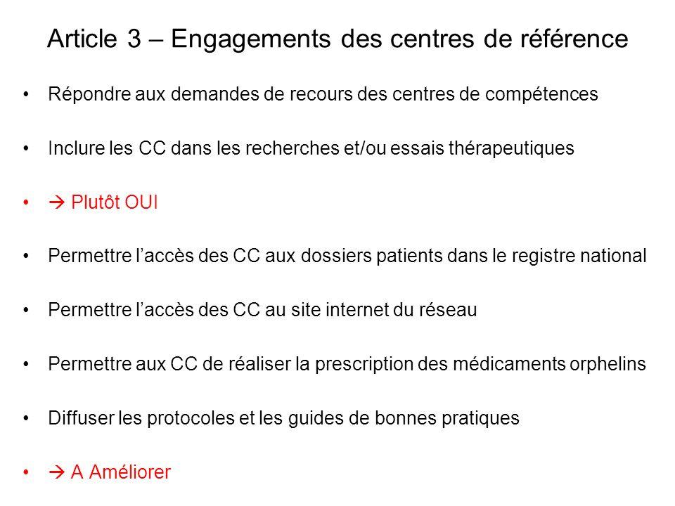 Article 3 – Engagements des centres de référence