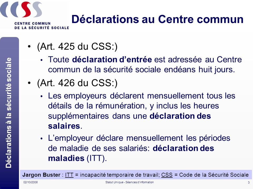 Déclarations au Centre commun