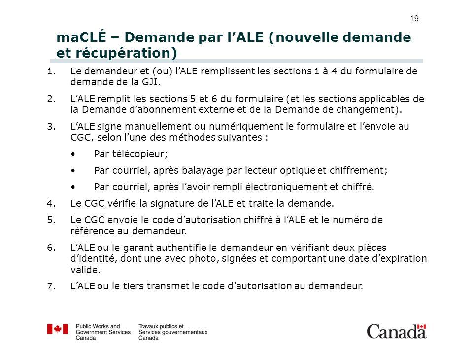 maCLÉ – Demande par l'ALE (nouvelle demande et récupération)