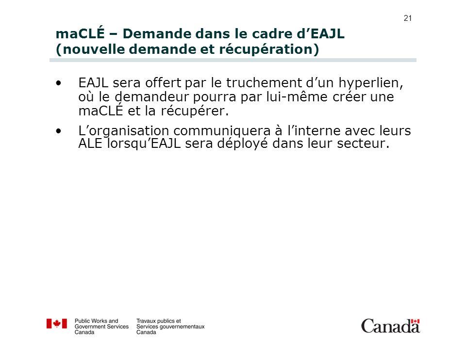 maCLÉ – Demande dans le cadre d'EAJL (nouvelle demande et récupération)