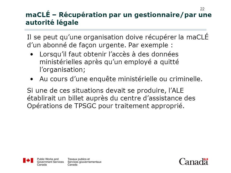 maCLÉ – Récupération par un gestionnaire/par une autorité légale