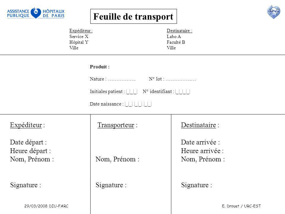 Feuille de transport Expéditeur : Transporteur : Destinataire :