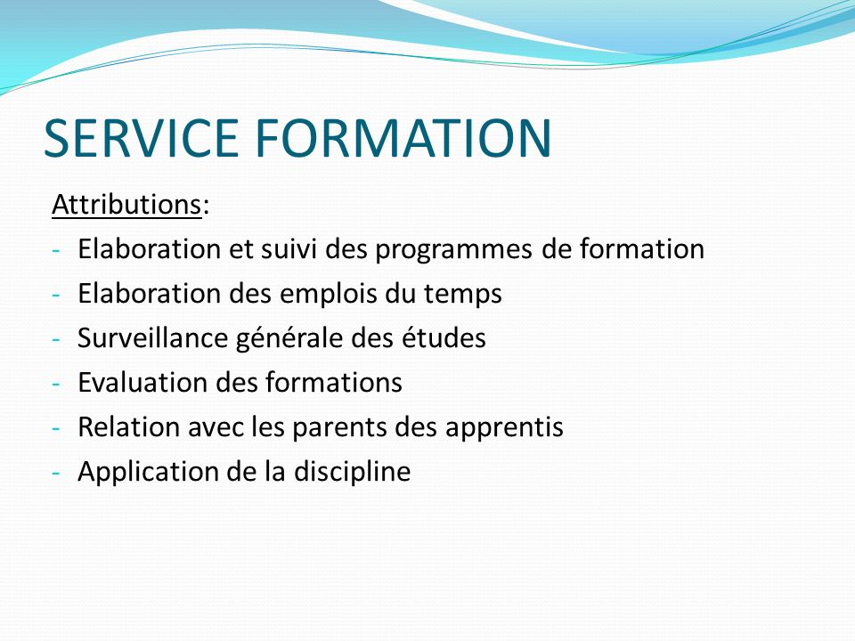 SERVICE FORMATION Attributions: