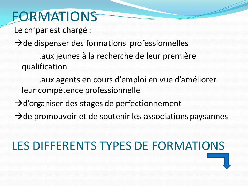 FORMATIONS LES DIFFERENTS TYPES DE FORMATIONS