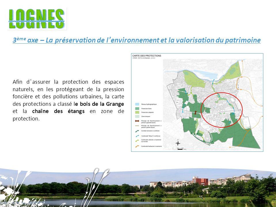 3ème axe – La préservation de l'environnement et la valorisation du patrimoine