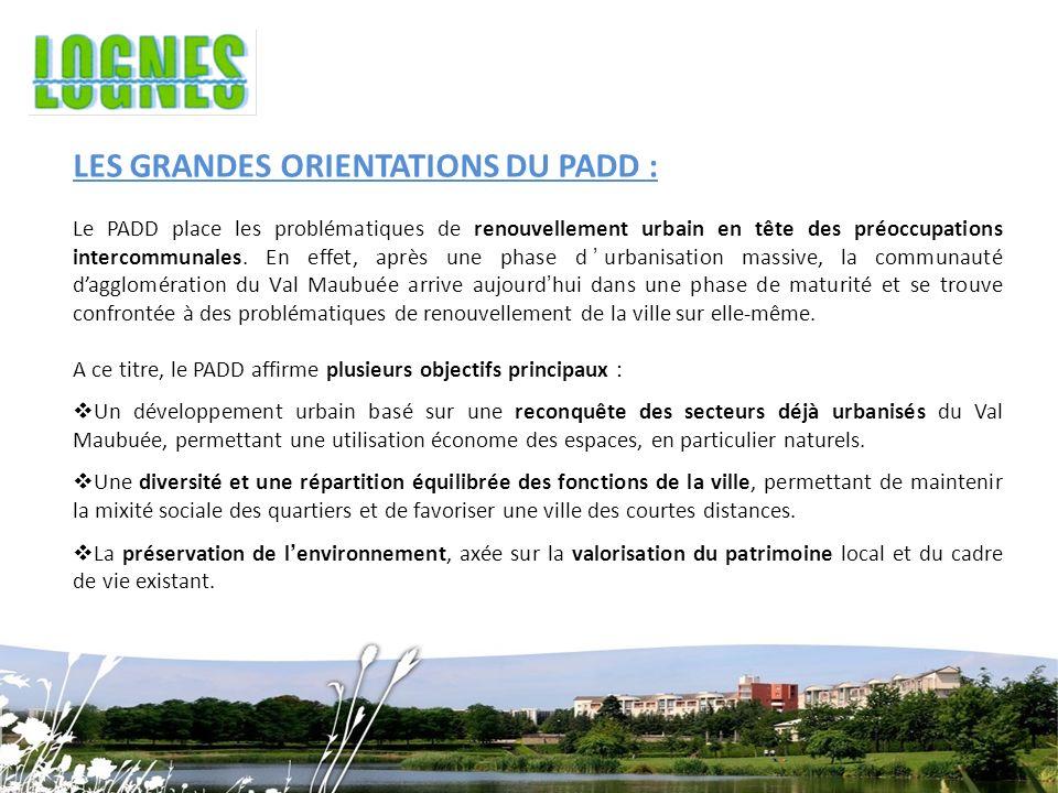LES GRANDES ORIENTATIONS DU PADD :