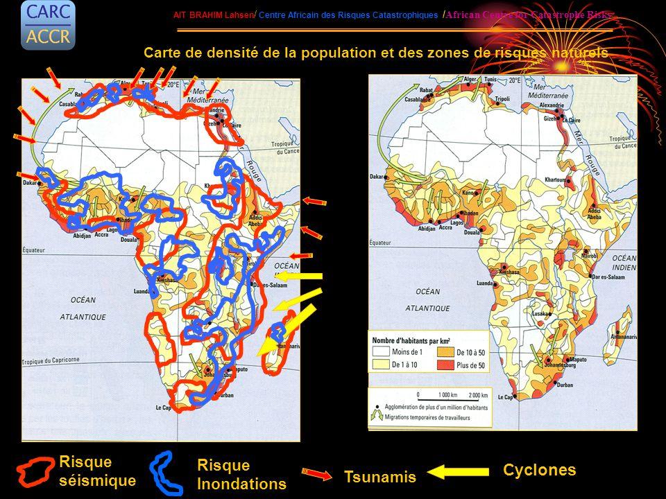 Cyclones Risque séismique Inondations Tsunamis