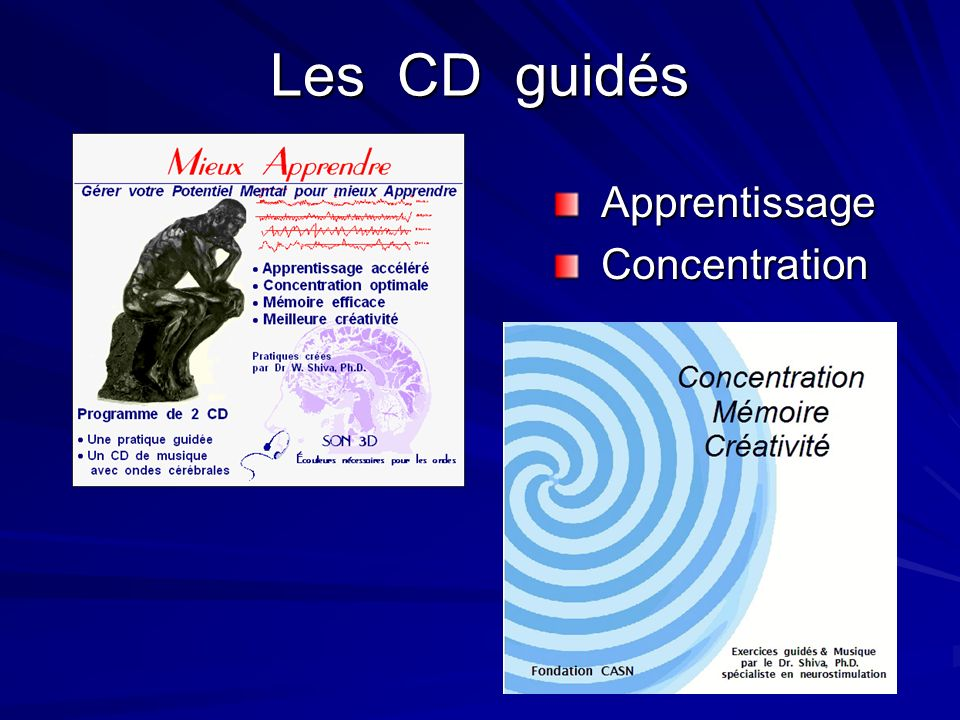 Les CD guidés Apprentissage Concentration
