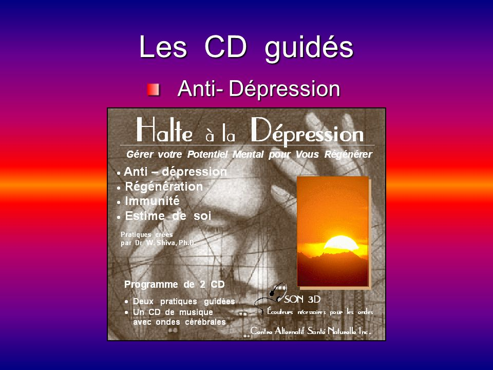 Les CD guidés Anti- Dépression