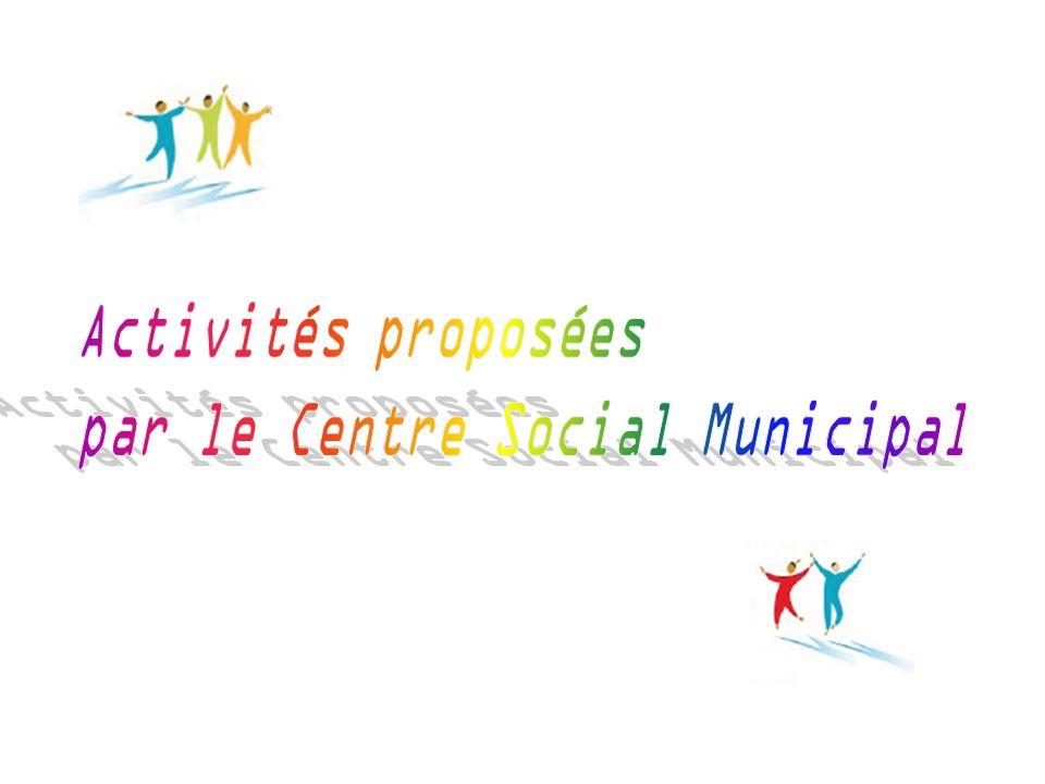 par le Centre Social Municipal