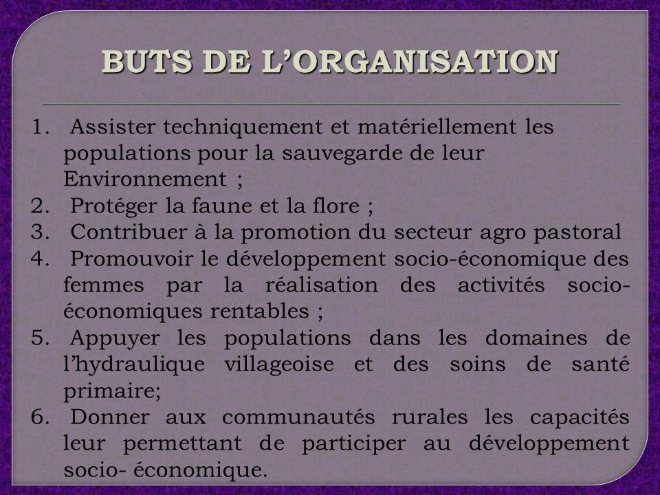 BUTS DE L'ORGANISATION