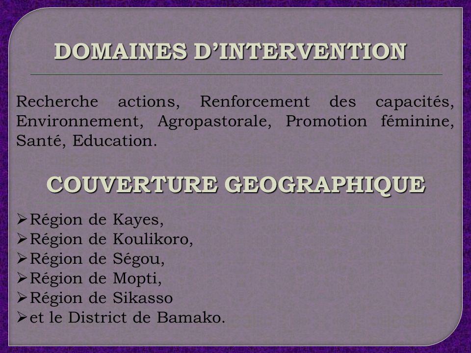 DOMAINES D'INTERVENTION COUVERTURE GEOGRAPHIQUE