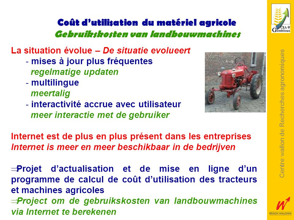 After few comments about the mechanization costs in farms