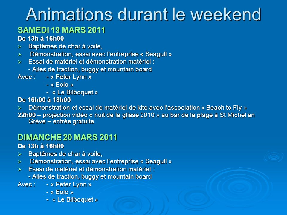 Animations durant le weekend