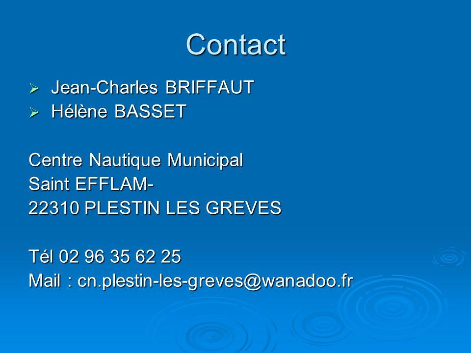 Contact Jean-Charles BRIFFAUT Hélène BASSET Centre Nautique Municipal