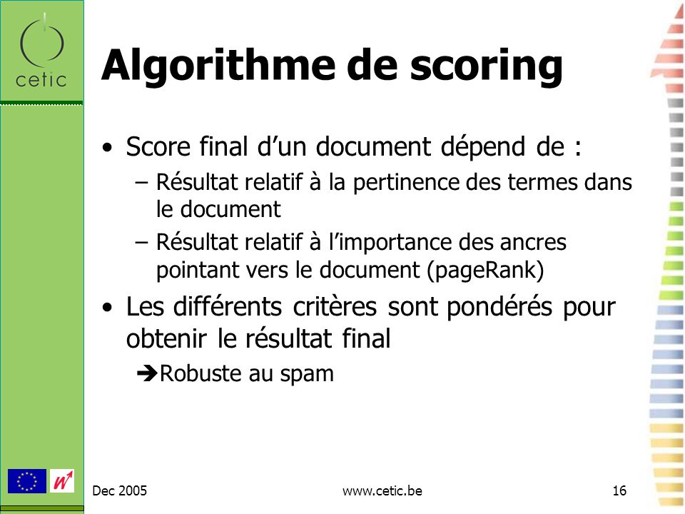 Algorithme de scoring Score final d'un document dépend de :