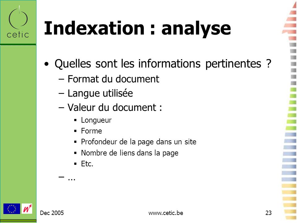 Indexation : analyse Quelles sont les informations pertinentes