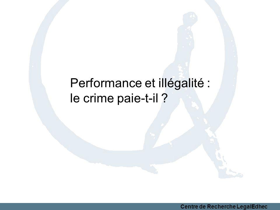 Performance et illégalité :