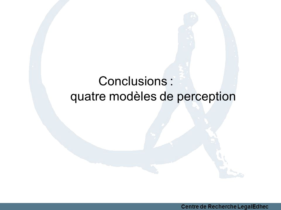 Conclusions : quatre modèles de perception