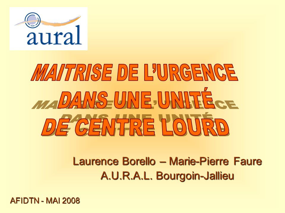 Laurence Borello – Marie-Pierre Faure A.U.R.A.L. Bourgoin-Jallieu