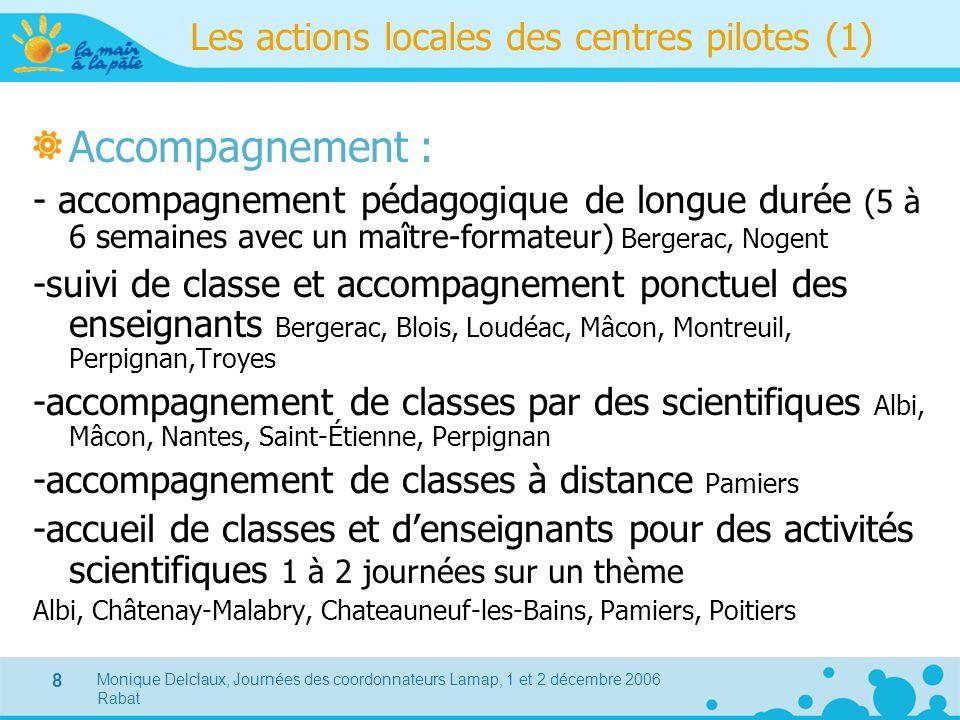 Les actions locales des centres pilotes (1)