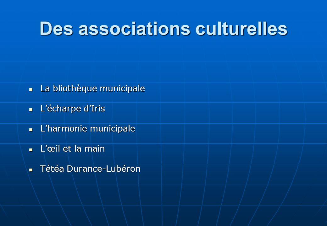 Des associations culturelles