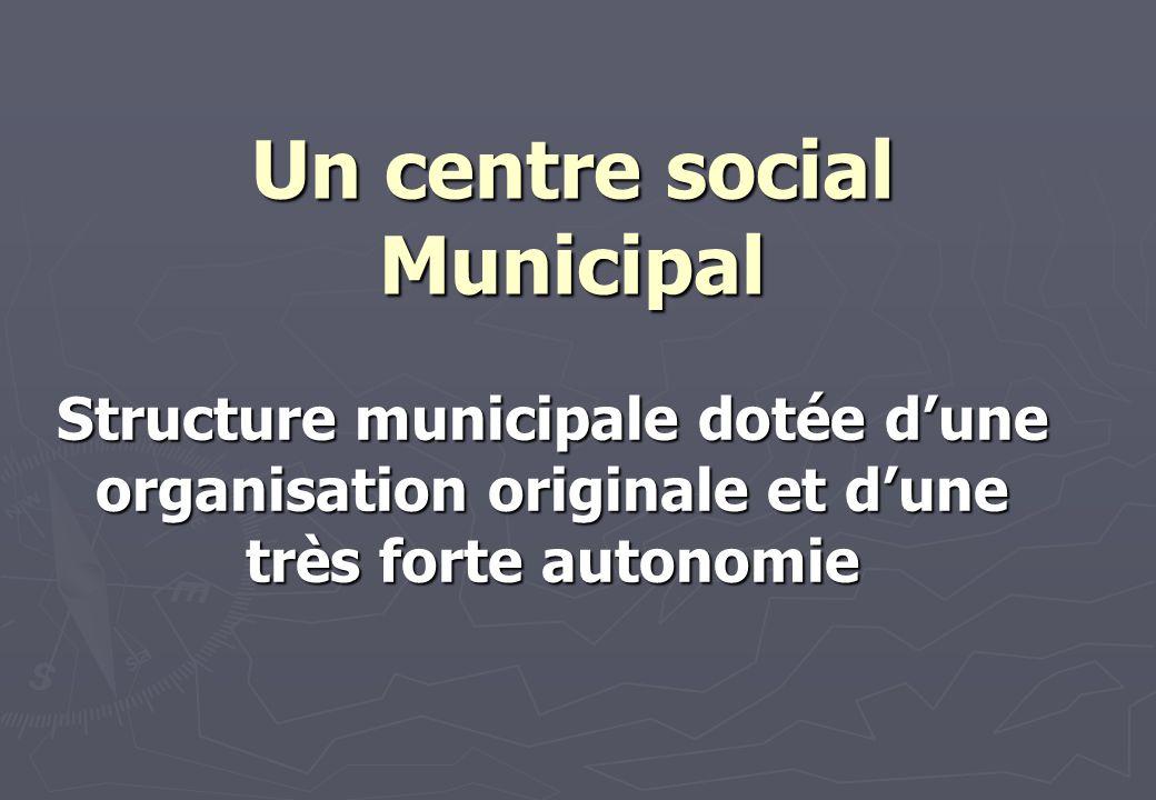 Un centre social Municipal