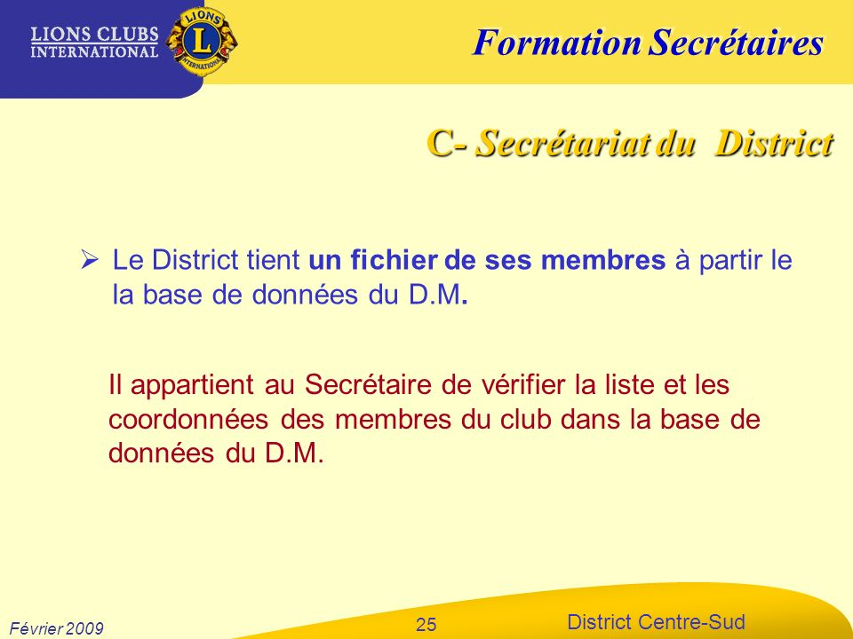 C- Secrétariat du District