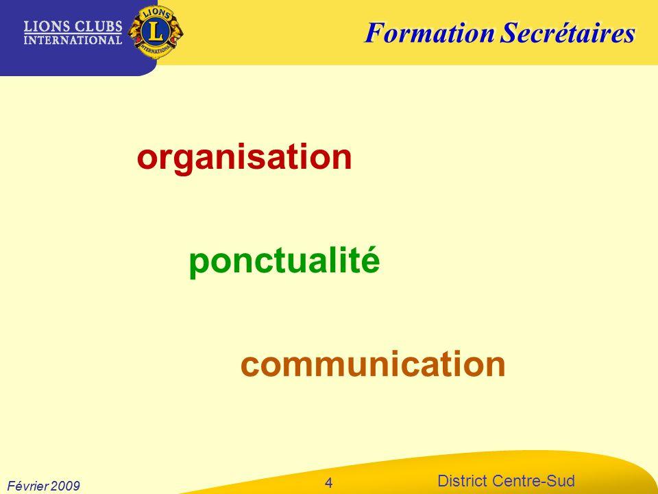 organisation ponctualité communication 4 Février 2009 Février 2009