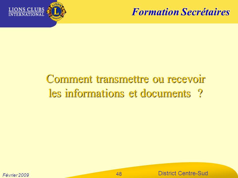 Comment transmettre ou recevoir les informations et documents