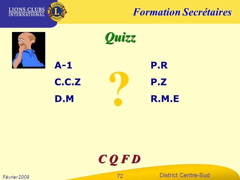 Quizz A-1 C.C.Z D.M P.R P.Z R.M.E C Q F D Février 2009 xxxxxx