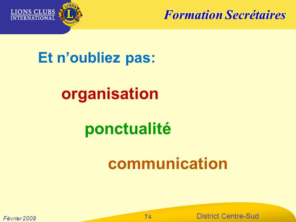 Et n'oubliez pas: organisation ponctualité communication Février 2009