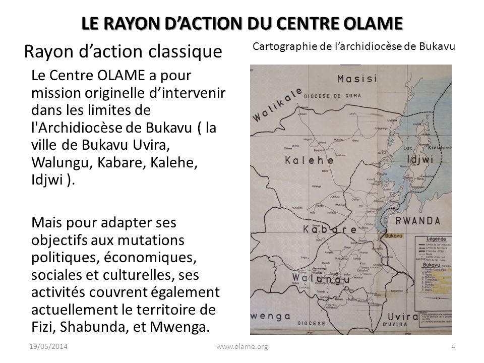 LE RAYON D'ACTION DU CENTRE OLAME