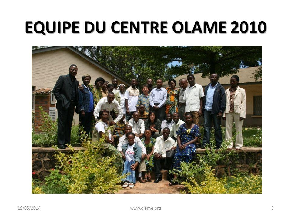 EQUIPE DU CENTRE OLAME 2010 31/03/2017 www.olame.org