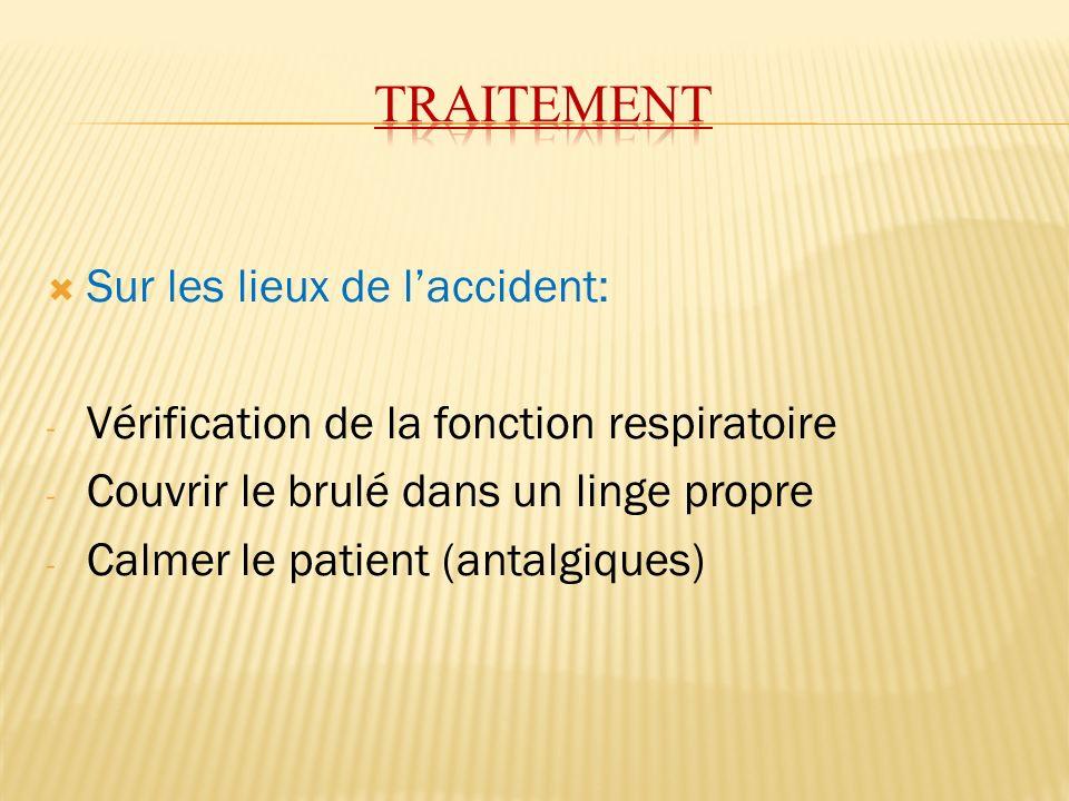 traitement Sur les lieux de l'accident: