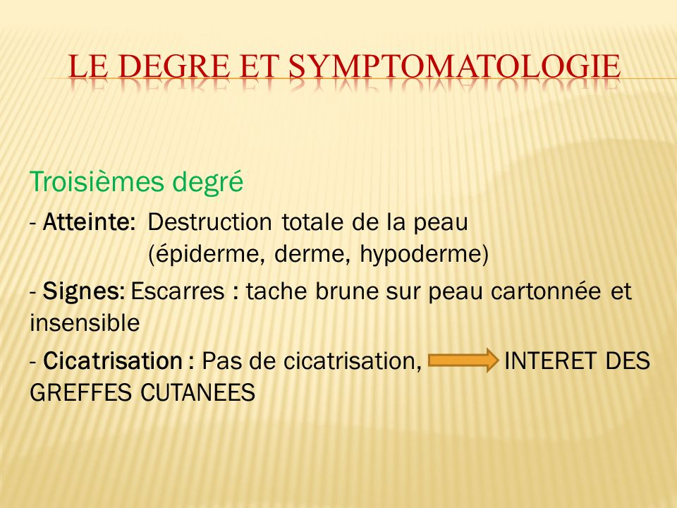 LE DEGRE ET SYMPTOMATOLOGIE