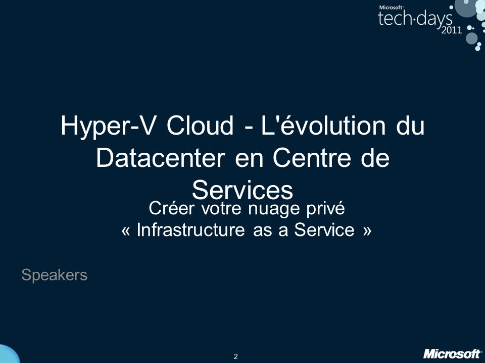 Hyper-V Cloud - L évolution du Datacenter en Centre de Services