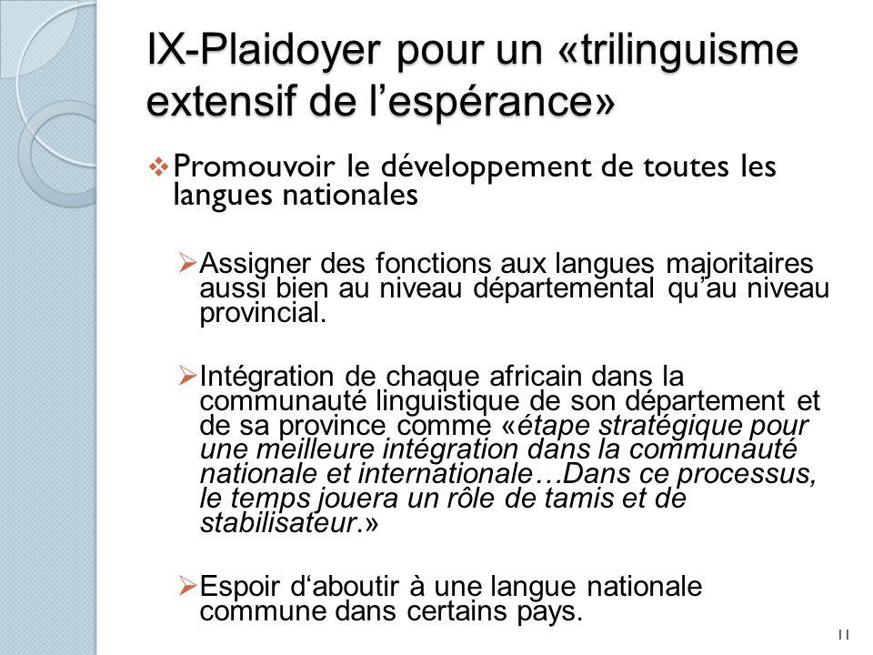 IX-Plaidoyer pour un «trilinguisme extensif de l'espérance»
