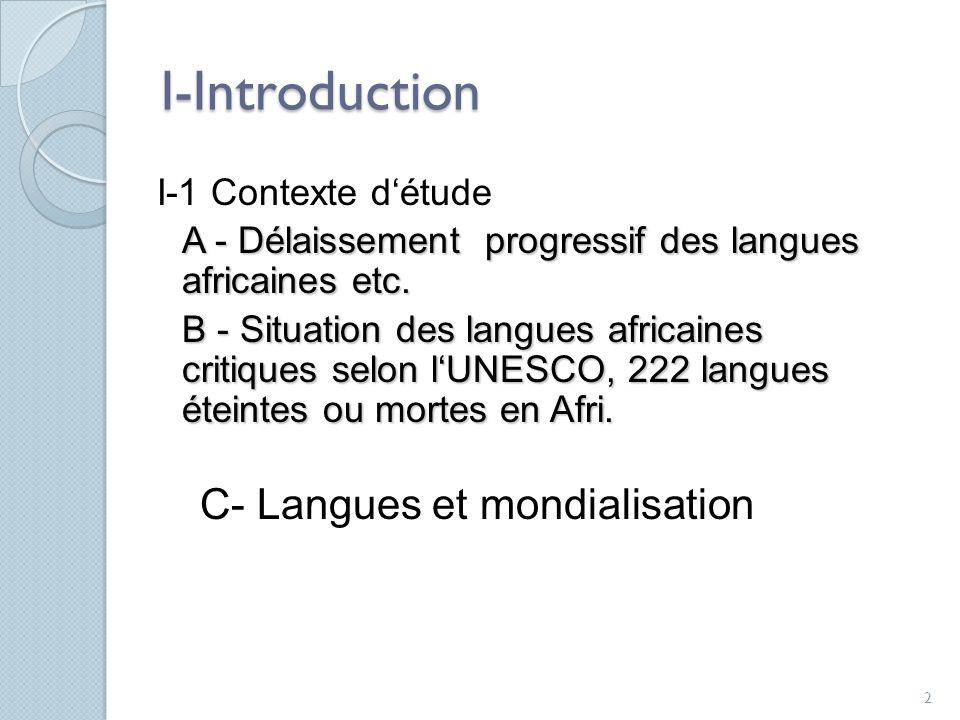 I-Introduction C- Langues et mondialisation I-1 Contexte d'étude