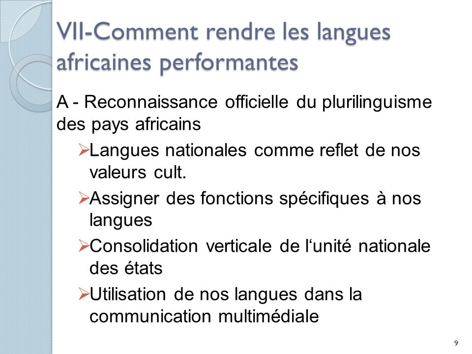 VII-Comment rendre les langues africaines performantes