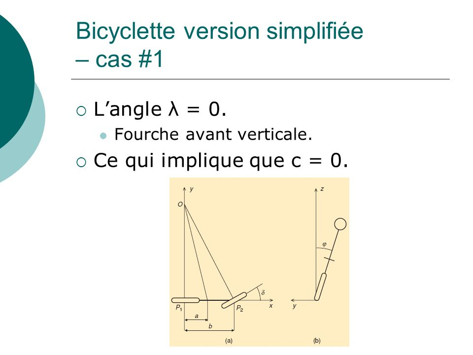 Bicyclette version simplifiée – cas #1