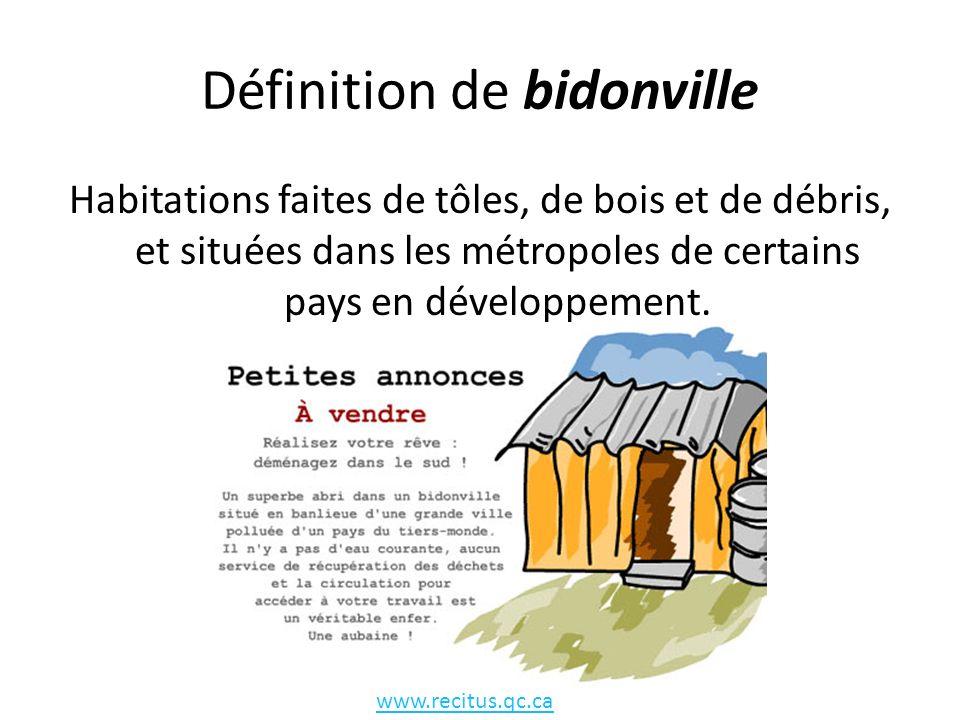 Définition de bidonville