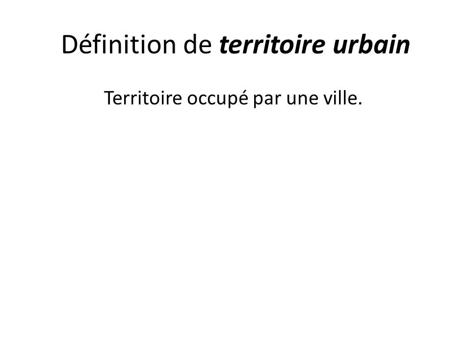 Définition de territoire urbain