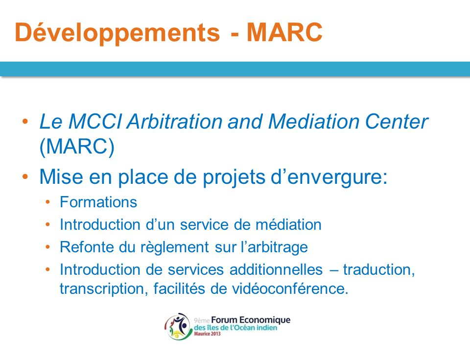 Développements - MARC Le MCCI Arbitration and Mediation Center (MARC)