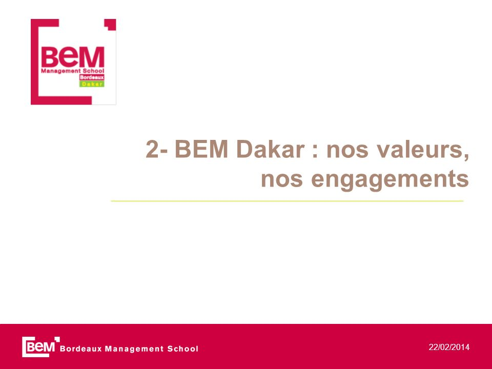 2- BEM Dakar : nos valeurs, nos engagements