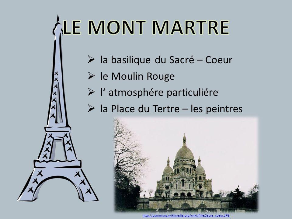 LE MONT MARTRE la basilique du Sacré – Coeur le Moulin Rouge