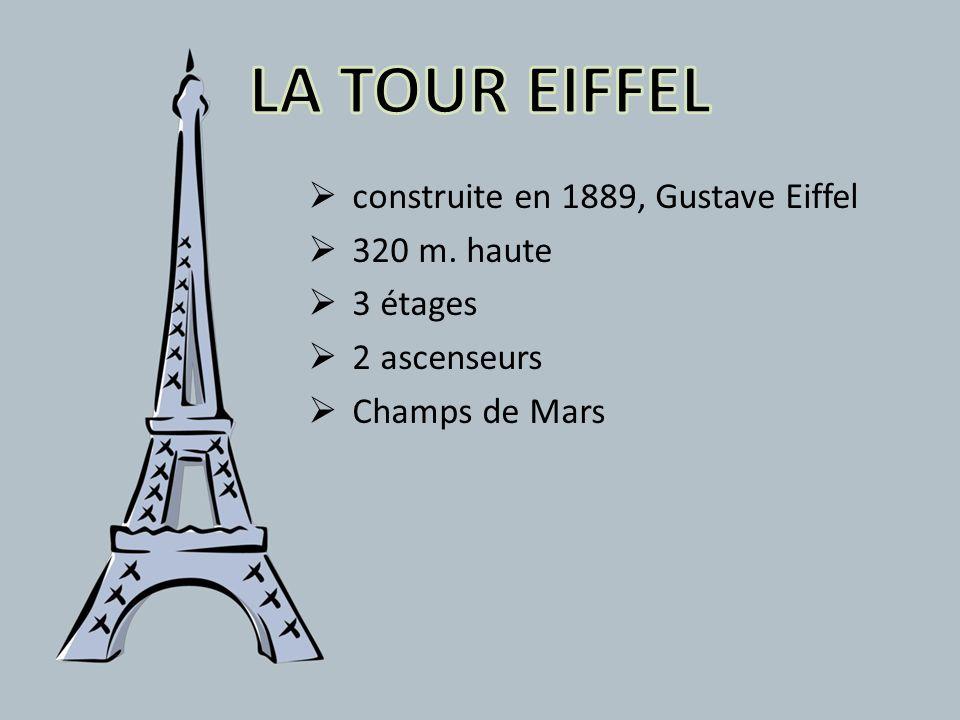 LA TOUR EIFFEL construite en 1889, Gustave Eiffel 320 m. haute