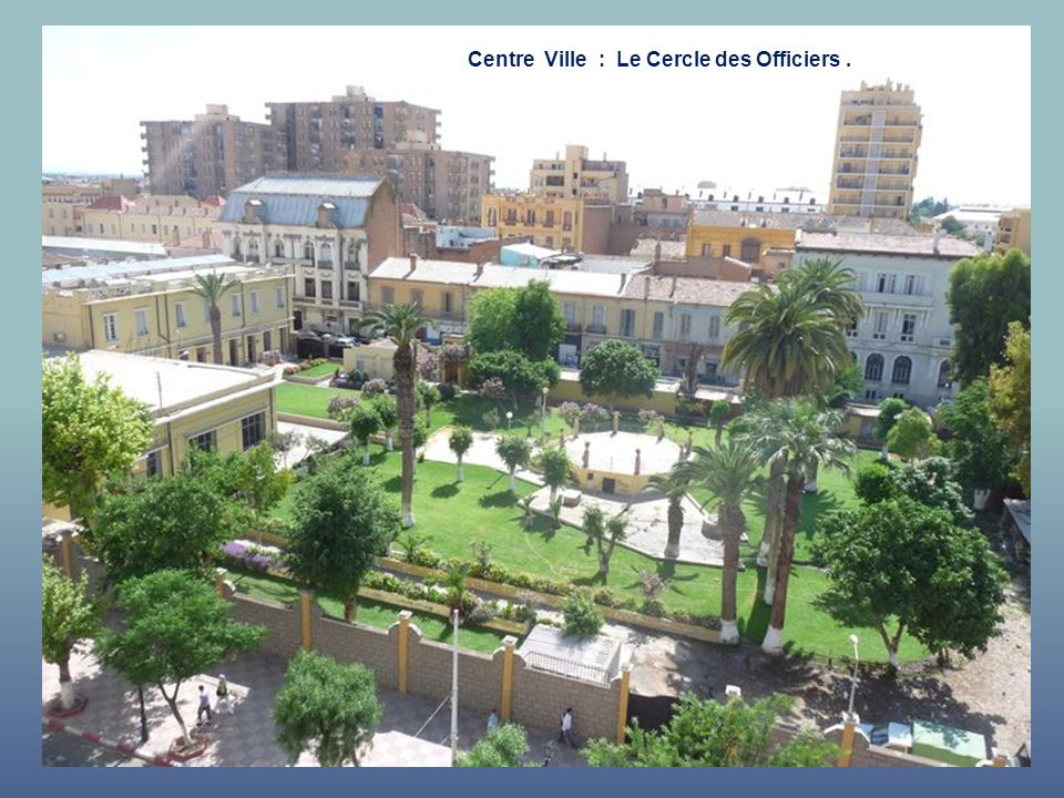 Centre Ville : Le Cercle des Officiers .