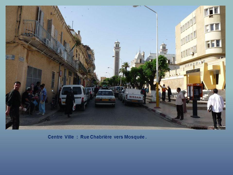 Centre Ville : Rue Chabrière vers Mosquée .